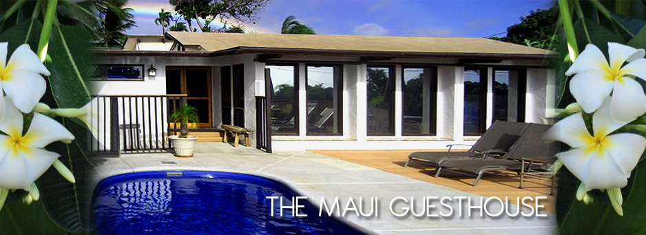 Maui Bed and Breakfast Guest House